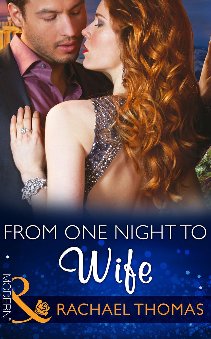 From One Night to Wife (Mills & Boon Modern) (One Night With Consequences, Book 12) eBook: Rachael Thomas: Amazon.co.uk: Kindle Store