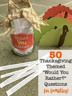 """Are you looking for a fun game to play with your family at the Thanksgiving dinner table? These Thanksgiving themed """"Would You Rather?"""" questions are perfect for the entire family!"""