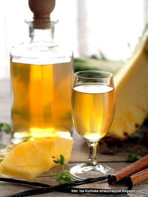 nalewka z ananasa , domowa spiżarnia , przetwory , ananas , likier ananasowy , wanilia , cynamon , nalewki domowe , wyroby domowe
