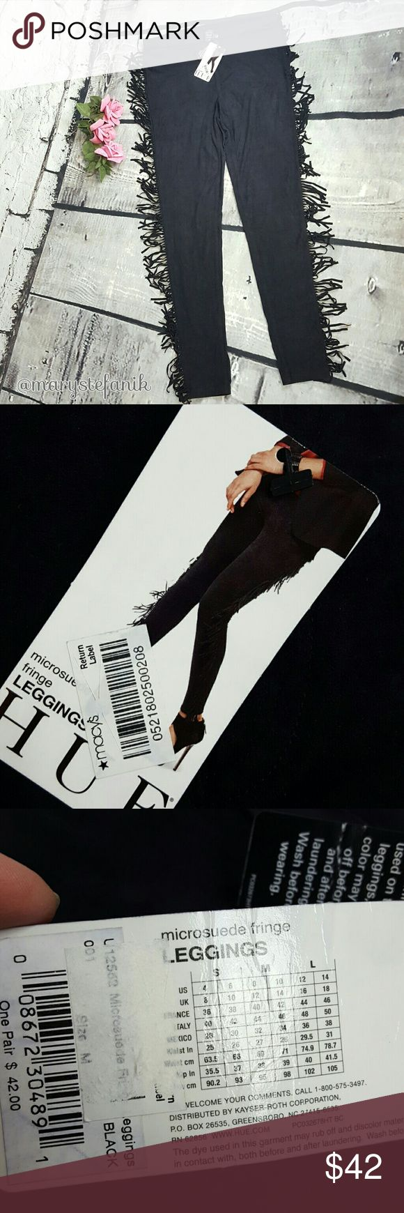 {New} Hue Black Fringe Micro Suede Leggings M {New} Hue Black Fringe Micro Suede Leggings size M. NWT. New with tags. Comfy and stylish!  Please let me know if you have any questions. Happy Poshing! HUE Pants Leggings