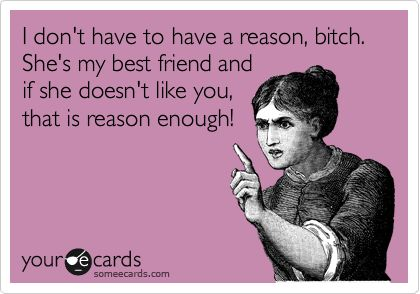 :)  That is reason enough!: My Best Friends, Best Friends Ecards, Bff S, So True, Real Friends, Damn Straight, Agree, True Stories, Parks Parks