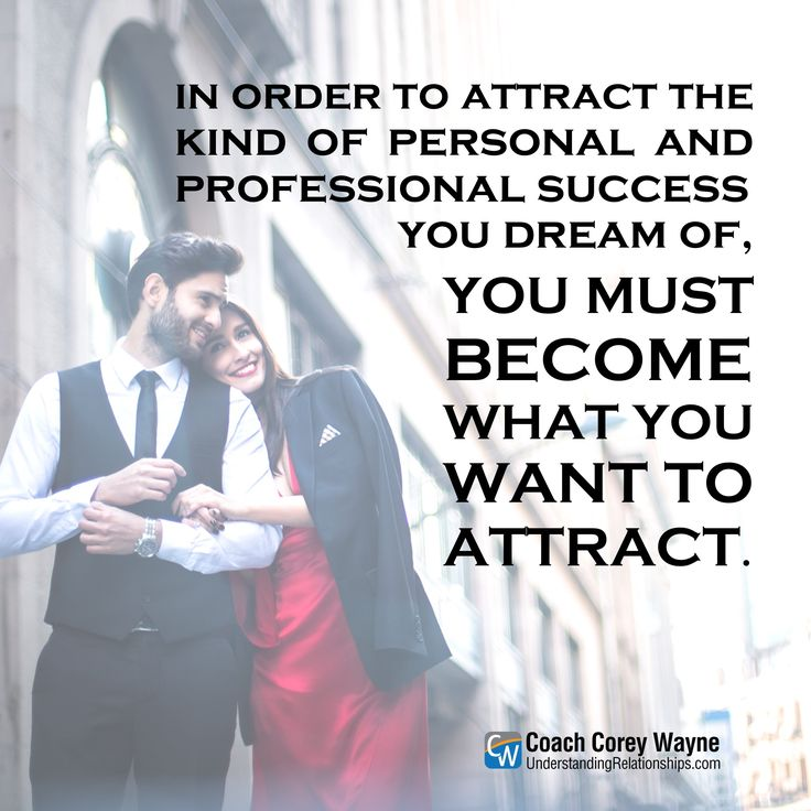"""#success #coaching #confidence #motivationalquote #relationships #women #sex #dating #attraction #love #seduction #communication #dreams #goals #marriage #coachcoreywayne Photo by iStock.com/South_agency """"In order to attract the kind of personal and professional success you dream of, you must become what you want to attract."""" ~ Coach Corey Wayne"""