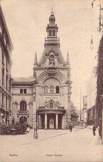 ca 1900 Neues Theater zu Berlin (Theater am Schiffbauerdamm)