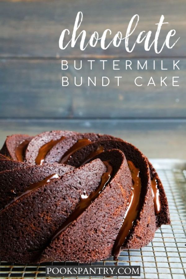 Chocolate Bundt Cake Recipe Pook S Pantry Recipe Blog Recipe In 2020 Cakes Made With Buttermilk Dessert Recipes Easy Bundt Cakes Recipes