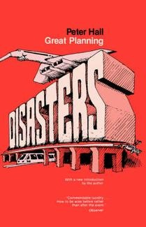 Great Planning Disasters, Peter Hall, 1982 2nd Ed - Chapter on Sydney Opera House