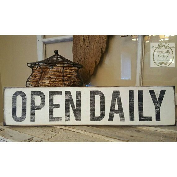 Best 25+ Open Signs Ideas On Pinterest