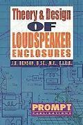 Theory and Design of Loudspeaker Enclosures - J. Ernest Benson - Paperback