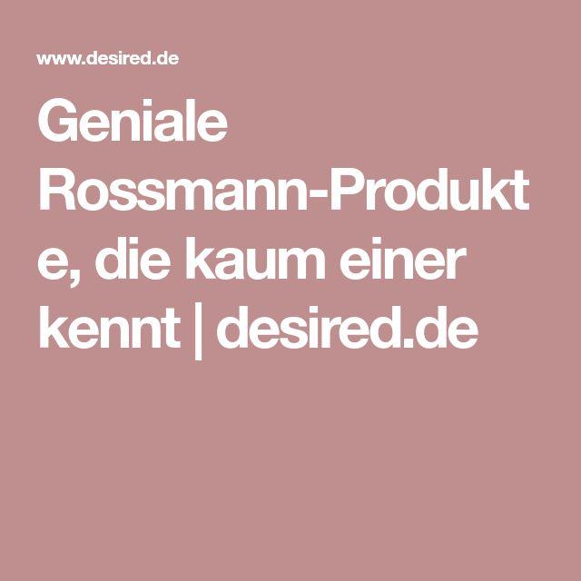 Geniale Rossmann-Produkte, die kaum einer kennt | desired.de