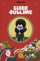 Rayon : Albums (Humour), Série : Guide Sublime T1, Guide Sublime (Cliquer pour agrandir)