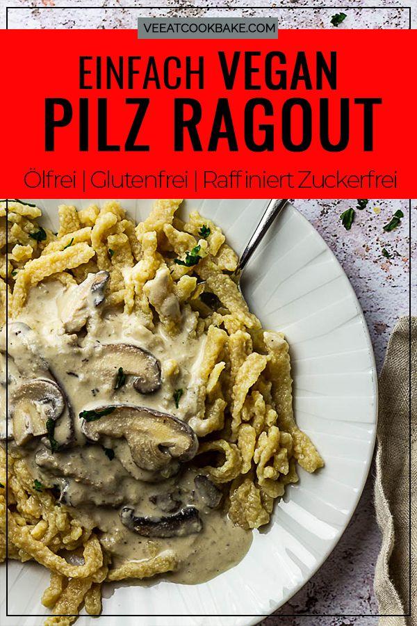 Veganes Pilzragout Ist Nicht Nur Etwas Fur Kochanfanger Sondern Auch Noch Schnell Zubereitet Und So Vielseitig Zu Servier Stroganoff Rezept Rezepte Stroganoff