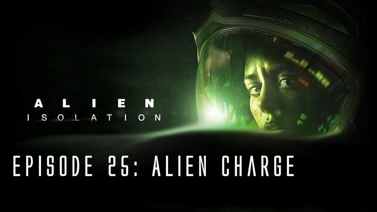 Alien: Isolation - Ep. 25 - Alien Charge