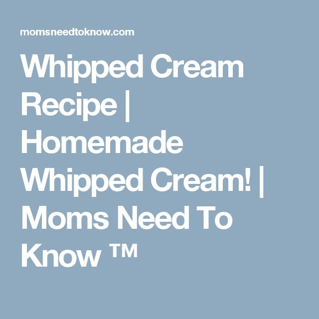 Whipped Cream Recipe | Homemade Whipped Cream! | Moms Need To Know ™
