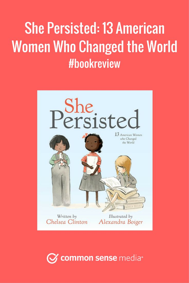 Book Review: Short, inspiring profiles of groundbreaking women. We gave She Persisted by Chelsea Clinton 4 stars, age 4+.