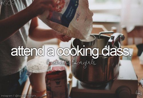 on this list... hubby and i like to cook together and want to try a class together