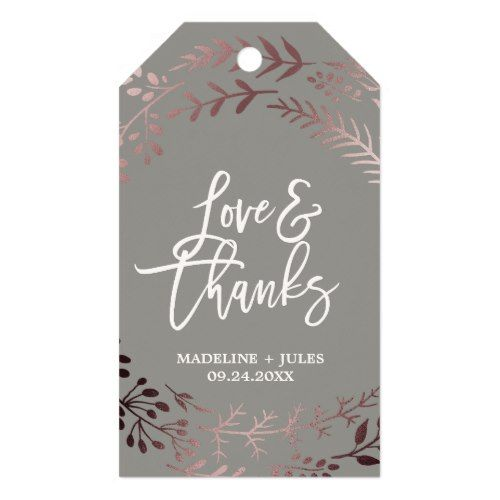 Elegant Rose Gold And Gray Love Thanks Wedding Gift Tags