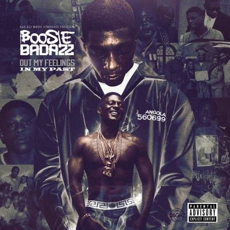 Boosie Badazz – Out My Feelings (In My Past) (Album Stream)