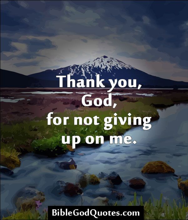 Best 25+ Thank You God Quotes Ideas On Pinterest
