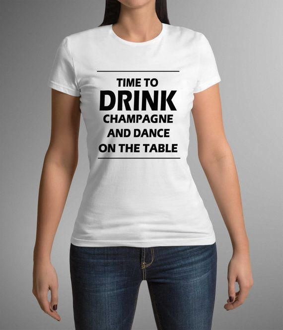 Funny t-shirt! Great print! Time to party! Champagne! Gift idea! Party t-shirt! Gift for her