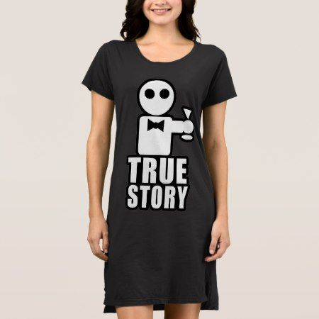 True Story Dress - tap, personalize, buy right now!