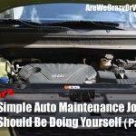5 More Simple Auto Maintenance Jobs You Should Be Doing Yourself (Part 2)~SelfReliantSchool.com