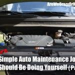 5 More Simple Auto Maintenance Jobs You Should Be Doing Yourself (Part 2)~SelfReliantSchool.com