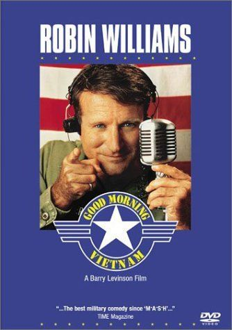 Good Morning Vietnam. Robin Williams won Best Actor for a Comedy or Drama at the Golden Globes for his performance.