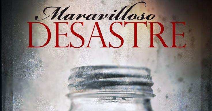 Tu Mundo Lector: MARAVILLOSO DESASTRE (SAGA) - JAMIE MCGUIRE