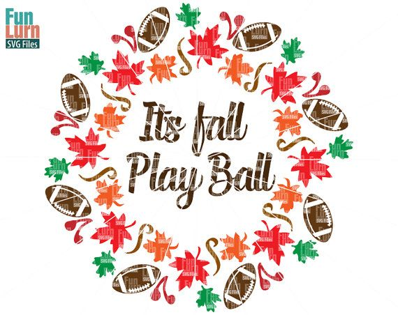 Its fall Play Ball wreath SVG Football SVG maple by FunLurnSVG