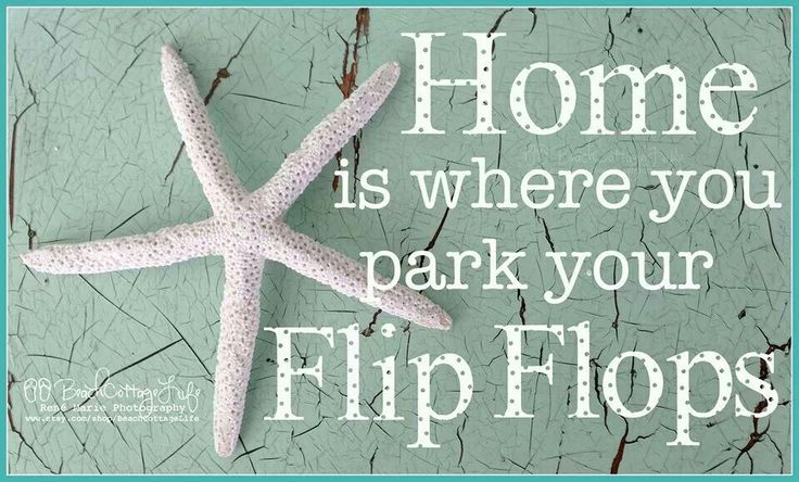 Love this Flip flops quote!                                                                                                                                                                                 More