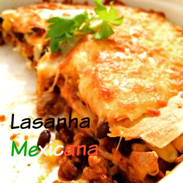 Bem bons: Lasanha Mexicana
