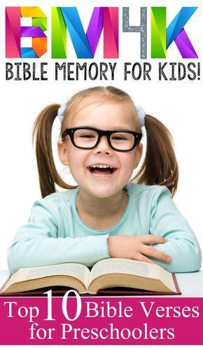 Top 10 Bible Verses for Preschool.  Bible Memory 4 Kids