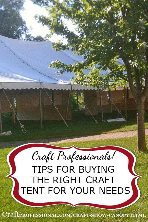 Tips for choosing the right craft tent. Plus, why white craft tents are best - http://www.craftprofessional.com/craft-show-canopy.html