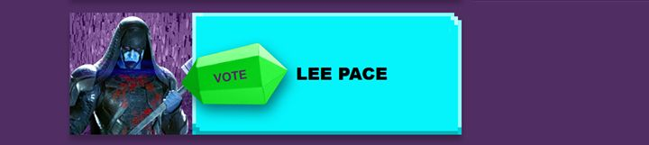 Vote vote vote 4 our lovely Lee pace as Ronan, Favorite Villain Nickelodeon Awards ,link http://kca.nick.tv/vote#cat=Favourite-Villain