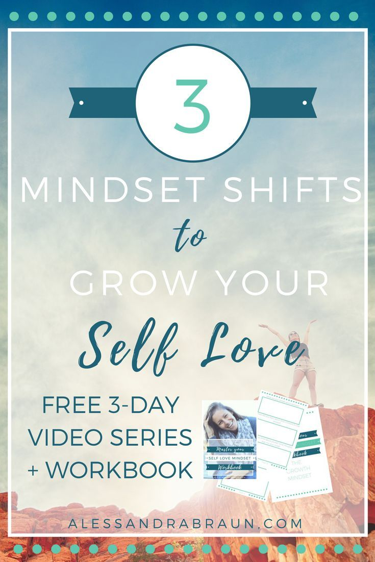 3 Mindset Shifts to Grow your Self Love - Free 3-Day video Series + Workbook