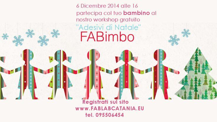 Entra gratis e crea il tuo adesivo di Natale con tuo figlio\a, Sabato 6 Dicembre ore 16:00 Fablab Catania. Info su http://www.fablabcatania.eu/#!/FABimbo