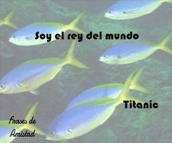 Frases de peliculas de Titanic