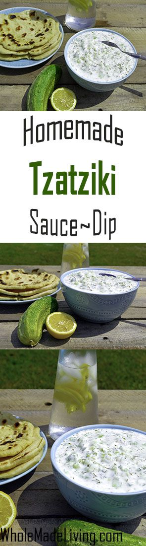 Tzatziki Sauce or Dip | Whole Made Living. Tzatziki...Cool and creamy (healthy) goodness, a perfect compliment for a hot summer meal or as an appetizer. So easy to make and so delicious!