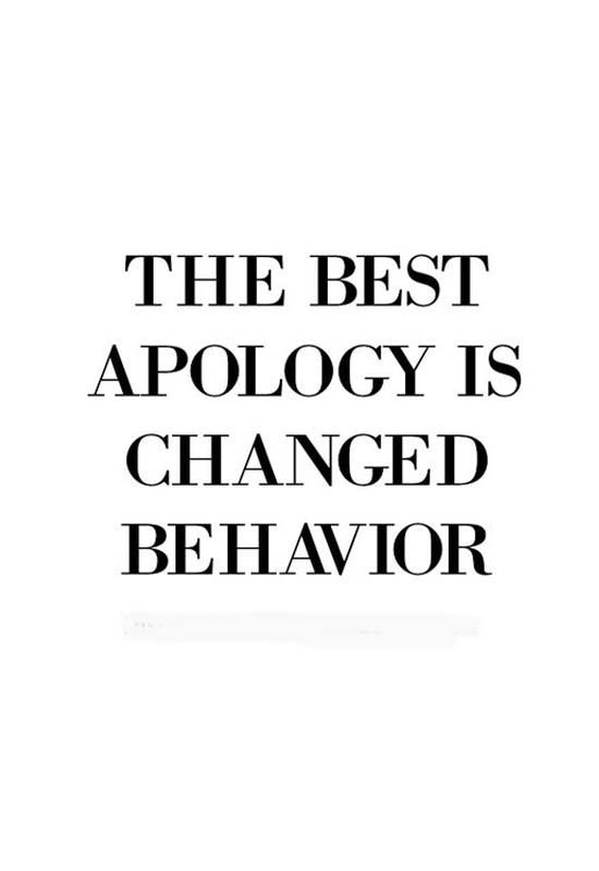 The best apology is