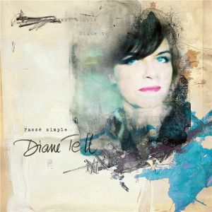 Diane Tell - Passé Simple (Deluxe Edition) (2013) [24bit Hi-Res]  Format : FLAC (tracks)  Quality : Hi-Res 24bit stereo  Source : Digital download  Artist : Diane Tell   Title : Passé Simple (Deluxe Edition)   Genre : French Pop, Chanson  Release Date : 2013  Scans : digital booklet  Size .zip : 1.06 gb