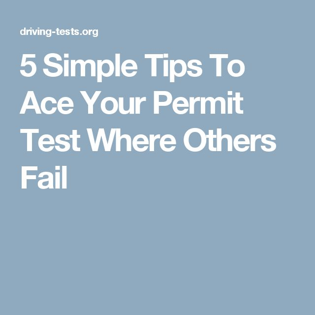 5 Simple Tips To Ace Your Permit Test Where Others Fail