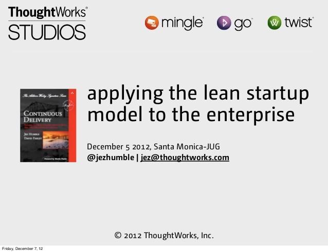 Applying the Lean Startup Model to the Enterprise
