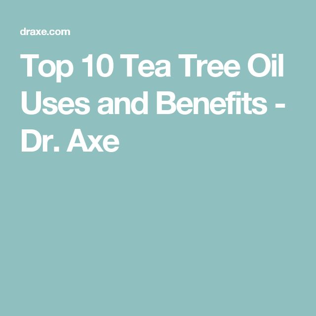 Top 10 Tea Tree Oil Uses and Benefits - Dr. Axe