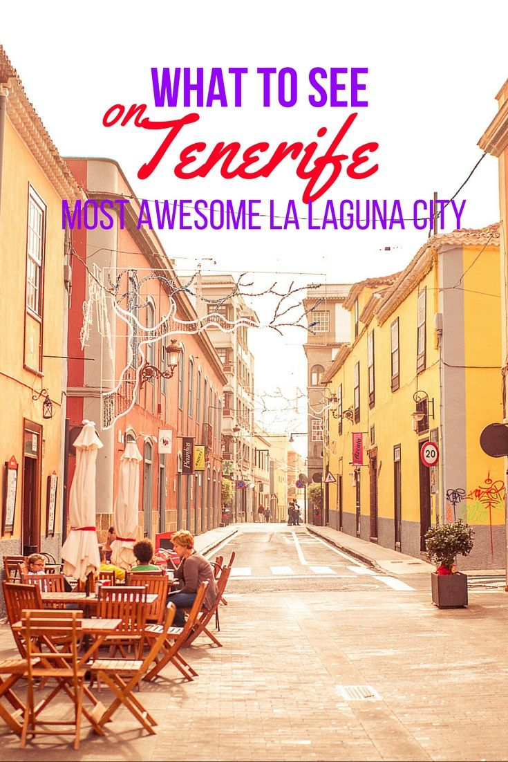 What to see on Tenerife - Most awesome La Laguna city