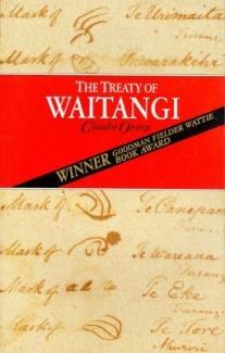 The Treaty of Waitangi  by Claudia Orange