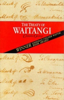 The Treaty of Waitangi by Claudia Orangs- Find out more of your NZ colonial history my fellow pakeha..