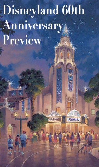 """Disney finally announced what's in store for Disneyland's 60th Anniversary, and the """"Diamond Celebration"""" looks to be quite substantial, with a new parade,"""