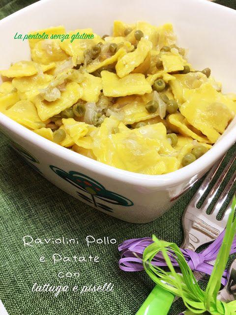 La pentola senza glutine: Raviolini Pollo e Patate con lattuga e piselli