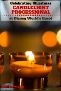 Celebrating Christmas with the Candlelight Processional at Epcot