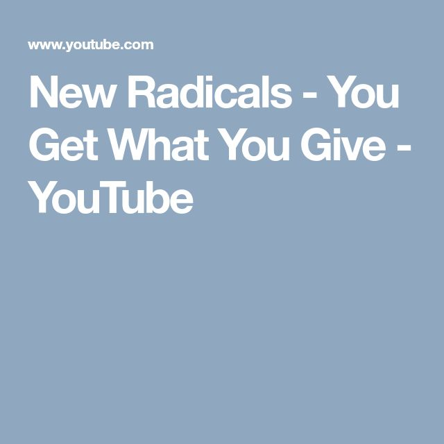 New Radicals - You Get What You Give - YouTube