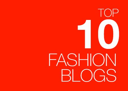 "Top 10 Fashion Blogs: find more commonly known fashion blogs from around the world on ""FAD - the ultimate #FashionDictionary: https://itunes.apple.com/us/app/fad-ultimate-fashion-dictionary/id673684905?mt=8"
